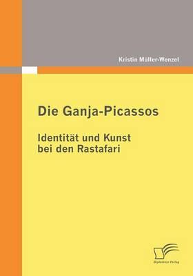 Picture of Die Ganja-Picassos: Identitat Und Kunst Bei Den Rastafari