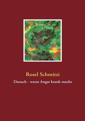Picture of Danach - Wenn Angst Krank Macht