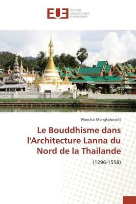 Picture of Le Bouddhisme Dans Larchitecture Lanna Du Nord de la Thailande