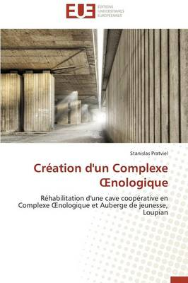 Picture of Creation D'Un Complexe Oenologique