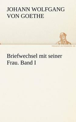 Picture of Briefwechsel Mit Seiner Frau. Band I
