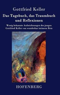 Picture of Das Tagebuch, Das Traumbuch Und Reflexionen