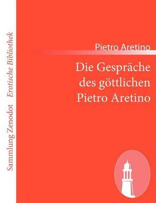 Picture of Die Gesprache Des Gottlichen Pietro Aretino