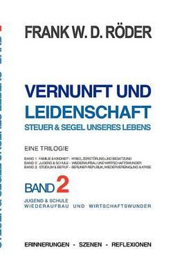 Picture of Vernunft Und Leidenschaft - Steuer & Segel Unseres Lebens  : Eine Trilogie, Band 2
