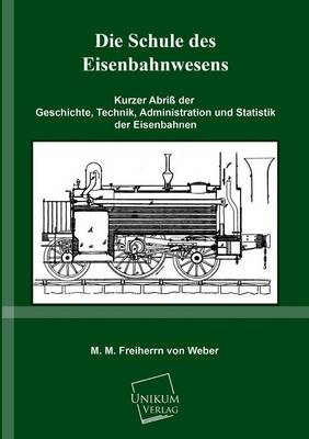 Picture of Die Schule Des Eisenbahnwesens
