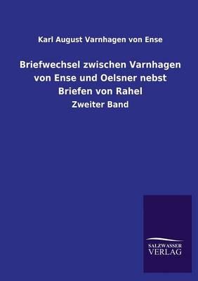 Picture of Briefwechsel Zwischen Varnhagen Von Ense Und Oelsner Nebst Briefen Von Rahel