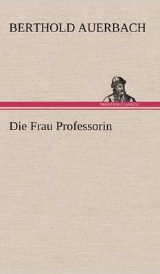 Picture of Die Frau Professorin