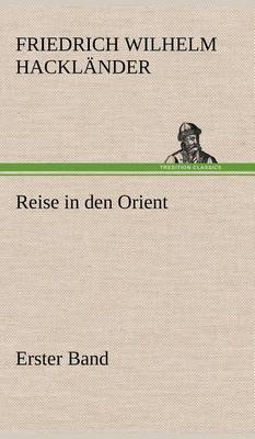 Picture of Reise in Den Orient - Erster Band