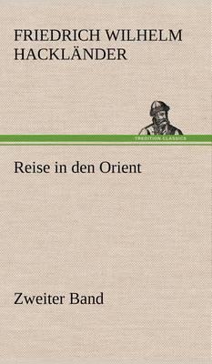Picture of Reise in Den Orient - Zweiter Band
