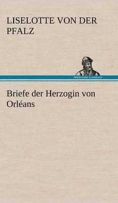 Picture of Briefe Der Herzogin Von Orleans