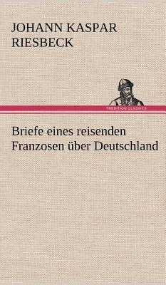 Picture of Briefe Eines Reisenden Franzosen Uber Deutschland