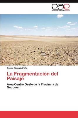 Picture of La Fragmentacion del Paisaje