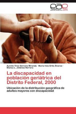 Picture of La Discapacidad En Poblacion Geriatrica del Distrito Federal, 2000