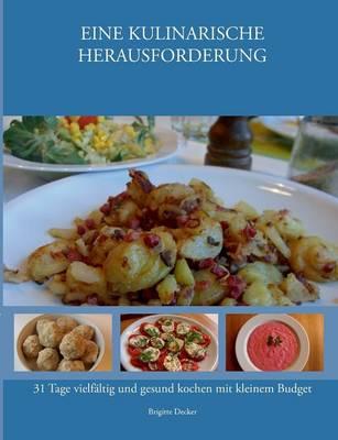 Picture of Eine Kulinarische Herausforderung