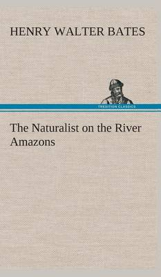 Picture of The Naturalist on the River Amazons