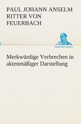 Picture of Merkwurdige Verbrechen in Aktenmassiger Darstellung