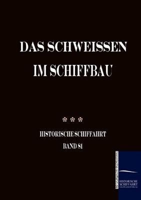 Picture of Das Schweissen Im Schiffbau