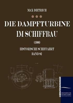 Picture of Die Dampfturbine Im Schiffbau