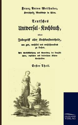 Picture of Teutsches Universal-Kochbuch