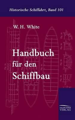 Picture of Handbuch Fur Den Schiffbau