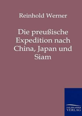 Picture of Die Preussische Expedition Nach China, Japan Und Siam