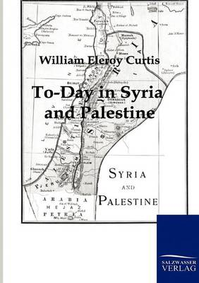 Picture of To-Day in Syria and Palestine
