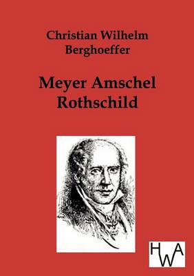 Picture of Meyer Amschel Rothschild