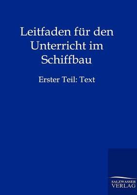 Picture of Leitfaden Fur Den Unterricht Im Schiffbau