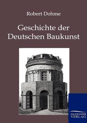 Picture of Geschichte Der Deutschen Baukunst