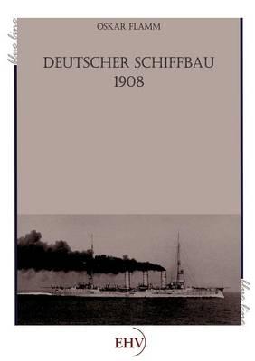 Picture of Deutscher Schiffbau 1908