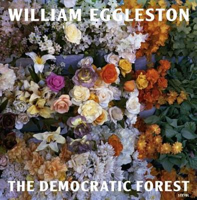 Picture of William Eggleston: The Democratic Forest
