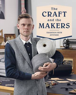 Picture of The Craft and the Makers: Between Tradition and Attitude
