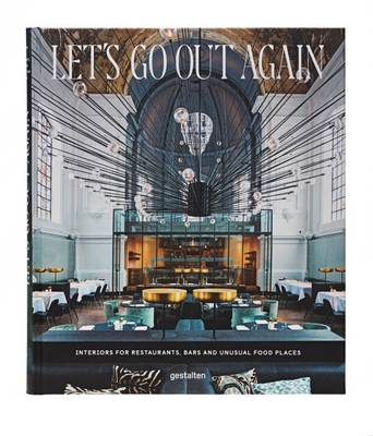Picture of Let's Go Out Again: Interiors for Restaurants, Bars and Unusual Food Places