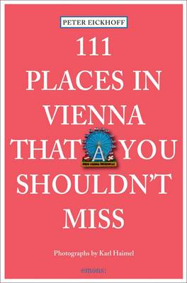 Picture of 111 Places in Vienna That You Shouldn't Miss