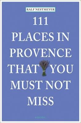 Picture of 111 Places in Provence That You Must Not Miss