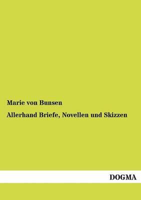 Picture of Allerhand Briefe, Novellen Und Skizzen