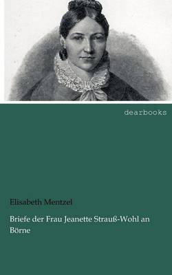 Picture of Briefe Der Frau Jeanette Strau -Wohl an B Rne