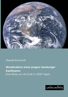 Picture of Wanderjahre Eines Jungen Hamburger Kaufmanns