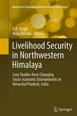Picture of Livelihood Security in Northwestern Himalaya: Case Studies from Changing Socio-Economic Environments in Himachal Pradesh, India