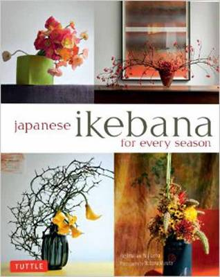 Picture of Japanese Ikebana for Every Season: Elegant Flower Arrangements for Your Home