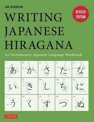 Picture of Writing Japanese Hiragana: An Introductory Japanese Language Workbook
