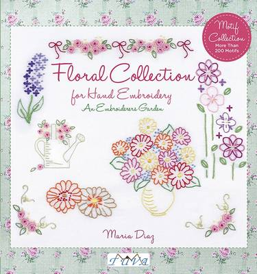 Picture of An Embroiderers Garden: Floral Collection for Hand Embroidery