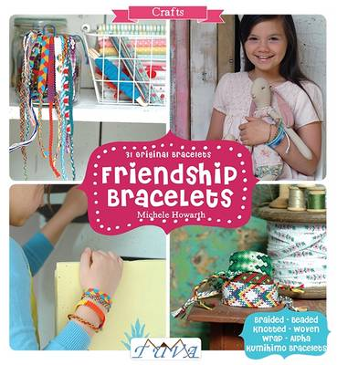 Picture of Friendship Bracelets: 31 Original Bracelets