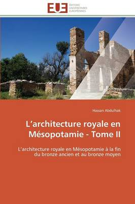 Picture of L Architecture Royale En Mesopotamie - Tome II