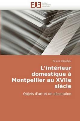 Picture of L''Interieur Domestique a Montpellier Au Xviie Siecle