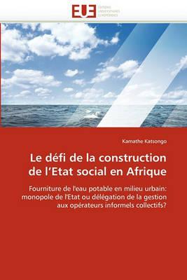 Picture of Le Defi de la Construction de L''Etat Social En Afrique