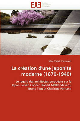 Picture of La Creation D''Une Japonite Moderne (1870-1940)