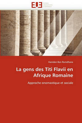 Picture of La Gens Des Titi Flavii En Afrique Romaine