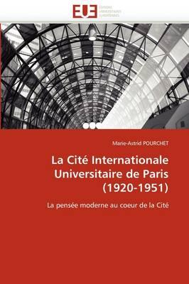 Picture of La Cite Internationale Universitaire de Paris (1920-1951)
