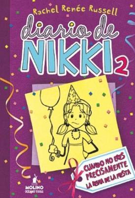 Picture of Diario De Nikki: Cuando No Eres La Reina De La Fiesta Precisamente